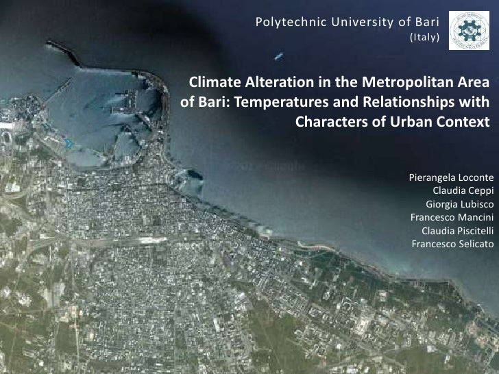 Polytechnic University of Bari                                   (Italy) Climate Alteration in the Metropolitan Areaof Bar...