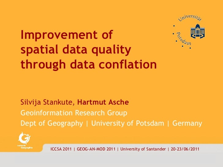 <ul><li>Improvement of  </li></ul><ul><li>spatial data quality  through data conflation  </li></ul><ul><li>Silvija Stankut...