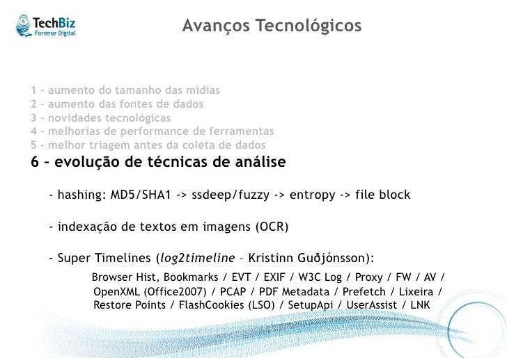 Evolução de Técnicas de Análise - Hashes   Uso de Hashes Criptográficos  - arquivo de evidencia .e01 vs .dd:  - arquivos (...