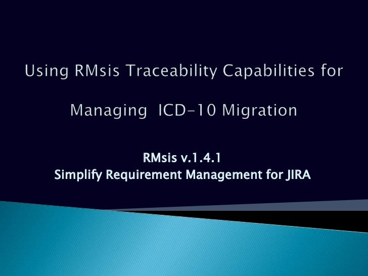 RMsis v.1.4.1Simplify Requirement Management for JIRA