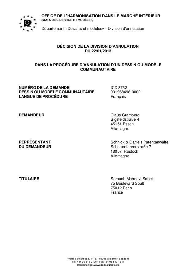 OFFICE DE L'HARMONISATION DANS LE MARCHÉ INTÉRIEUR(MARQUES, DESSINS ET MODÈLES)Département «Dessins et modèles» - Division...