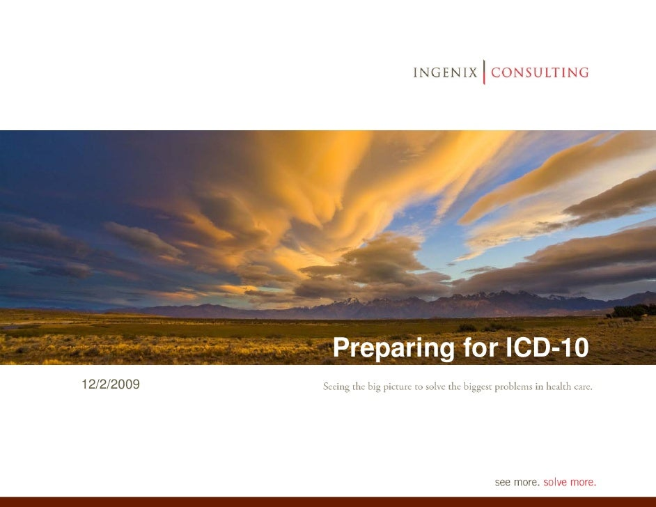 Preparing for ICD-10 12/2/2009