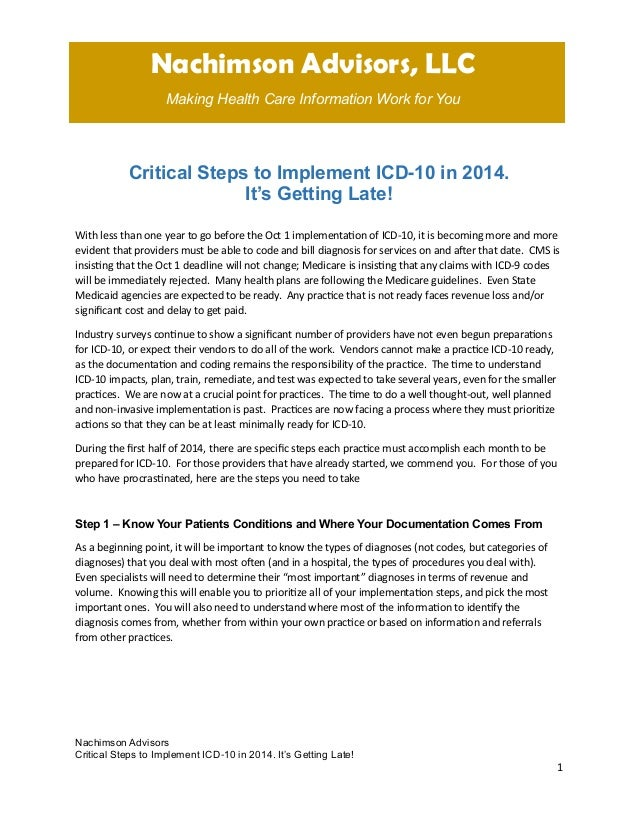 Nachimson Advisors, LLC Making Health Care Information Work for You  Critical Steps to Implement ICD-10 in 2014. It's Gett...