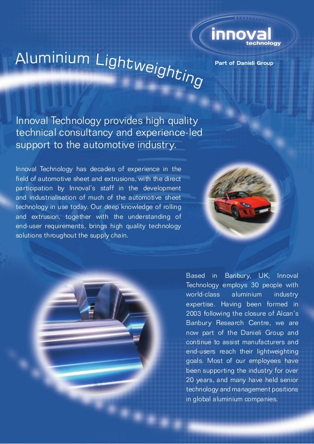 Aluminium Lightweighting Innoval Technology provides high quality technical consultancy and experience-led support to the ...