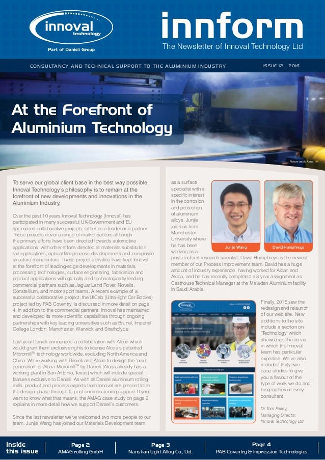 The Newsletter of Innoval Technology Ltd Consultancy and technical support to the aluminium industry ISSUE 12 2016 Inside ...
