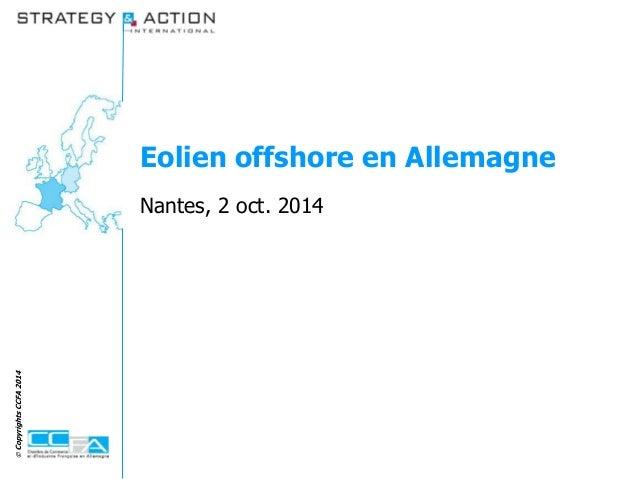 Eolien offshore en Allemagne  Nantes, 2 oct. 2014