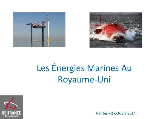 Les Énergies Marines Au Royaume-Uni Nantes – 2 octobre 2014