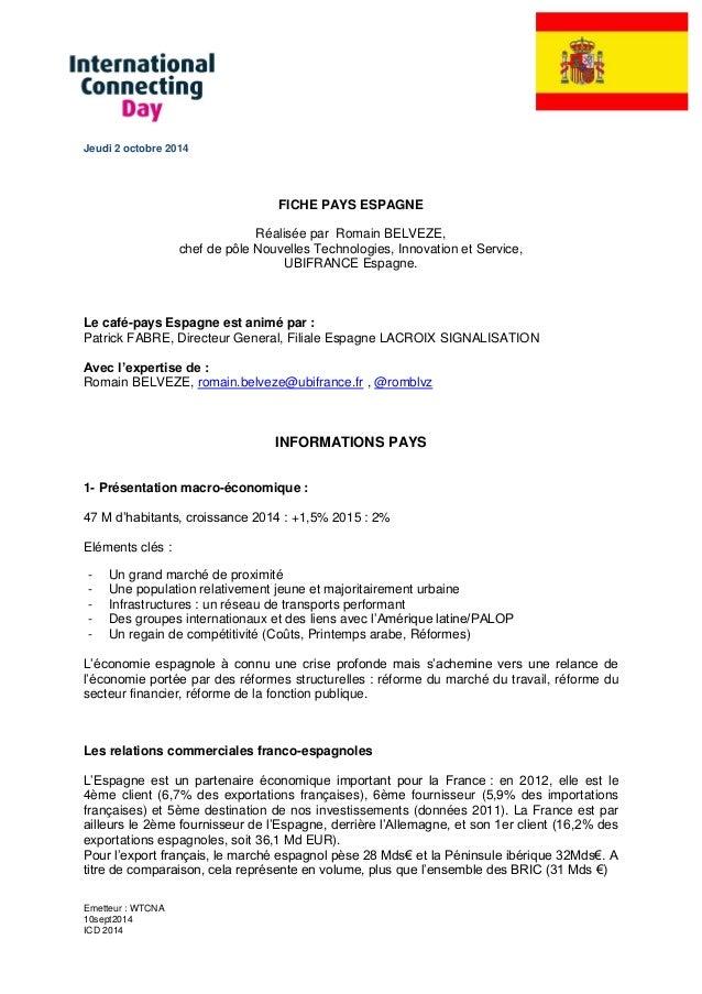 Emetteur : WTCNA  10sept2014  ICD 2014  Jeudi 2 octobre 2014  FICHE PAYS ESPAGNE  Réalisée par Romain BELVEZE,  chef de pô...