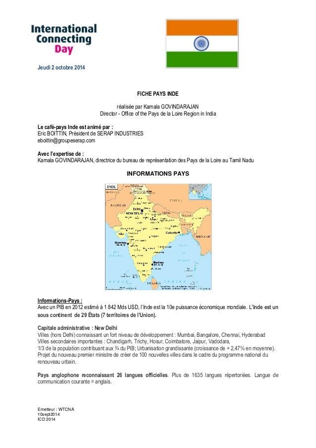 Emetteur : WTCNA 10sept2014 ICD 2014 Jeudi 2 octobre 2014 FICHE PAYS INDE réalisée par Kamala GOVINDARAJAN Director - Offi...