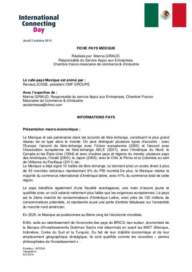 Emetteur : WTCNA  19sept2014  ICD 2014  Jeudi 2 octobre 2014  FICHE PAYS MEXIQUE  Réalisée par Marina GIRAUD,  Responsable...