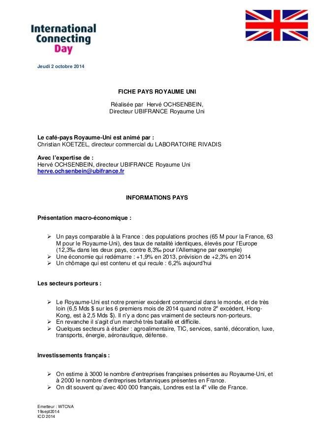 Emetteur : WTCNA  19sept2014  ICD 2014  Jeudi 2 octobre 2014  FICHE PAYS ROYAUME UNI  Réalisée par Hervé OCHSENBEIN,  Dire...