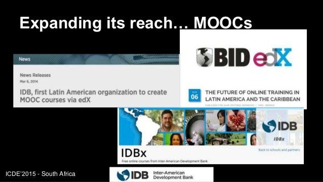 ICDE'2015 - South Africa Expanding its reach… MOOCs 12