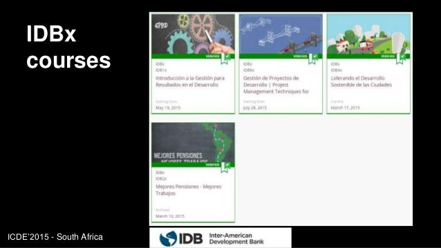 ICDE'2015 - South Africa IDBx courses 13