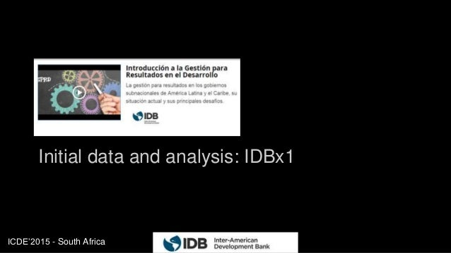 ICDE'2015 - South Africa Initial data and analysis: IDBx1 21