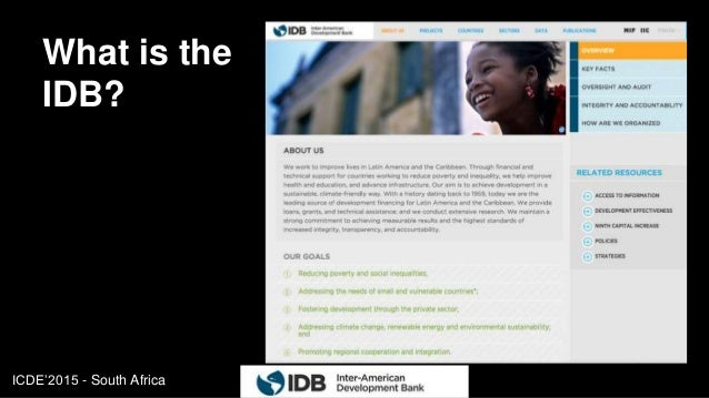 ICDE'2015 - South Africa What is the IDB? 3