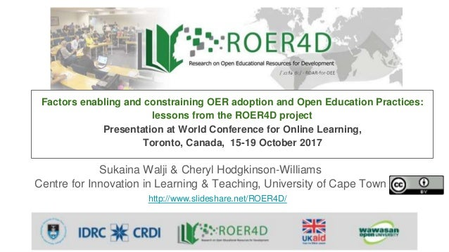 Sukaina Walji & Cheryl Hodgkinson-Williams Centre for Innovation in Learning & Teaching, University of Cape Town http://ww...