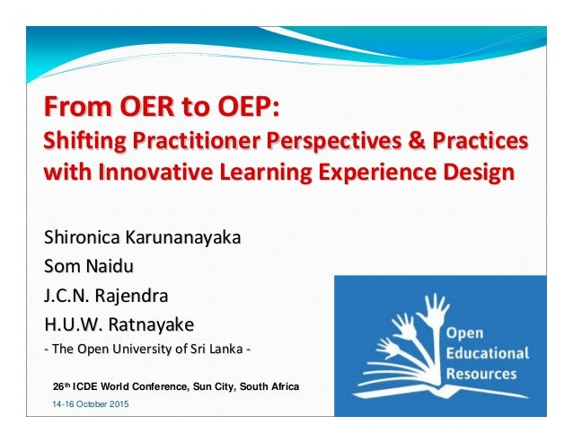14-16 October 2015 1 From OER to OEP:From OER to OEP: Shifting Practitioner Perspectives & PracticesShifting Practitioner ...