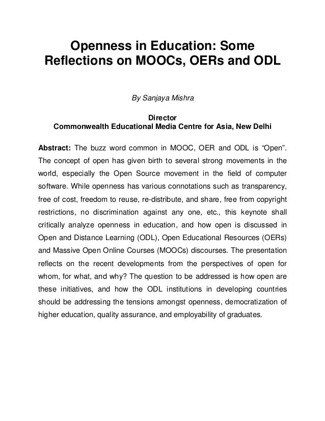 Openness in Education: Some Reflections on MOOCs, OERs and ODL                            By Sanjaya Mishra               ...