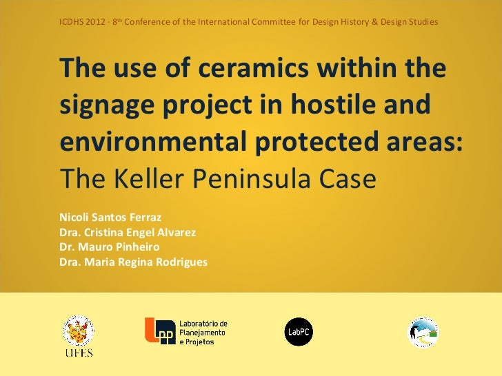ICDHS 2012 · 8th Conference of the International Committee for Design History & Design StudiesThe use of ceramics within t...