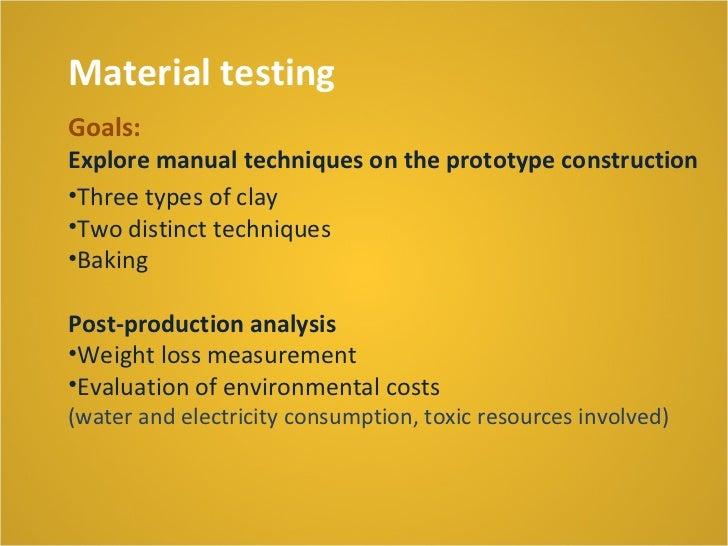 Material testingTwo distinct techniques2. production technique with plates (terracota-chamote mixture)