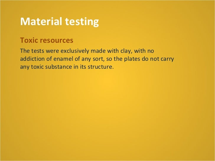 Next steps•   experiment with liquid clay•   prototyping•   long term (1 year) testing on site•   environmental impact stu...