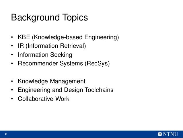 Challenges for Information Access in Multi-Disciplinary Product Design and Engineering Settings Slide 2