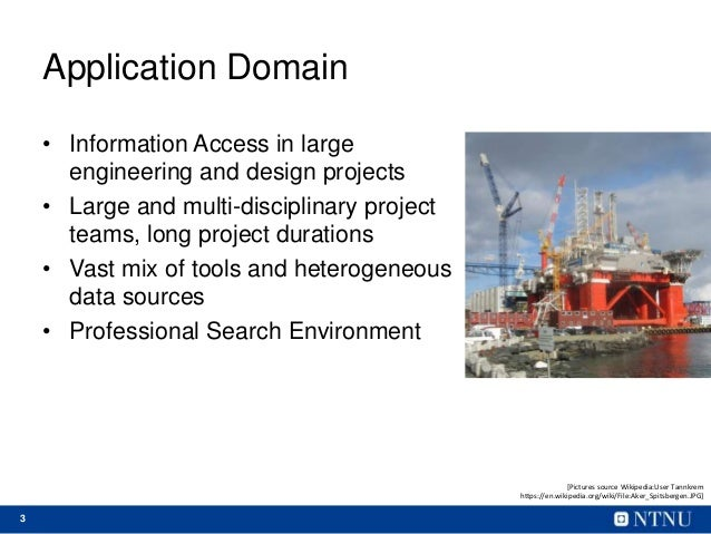 Challenges for Information Access in Multi-Disciplinary Product Design and Engineering Settings Slide 3