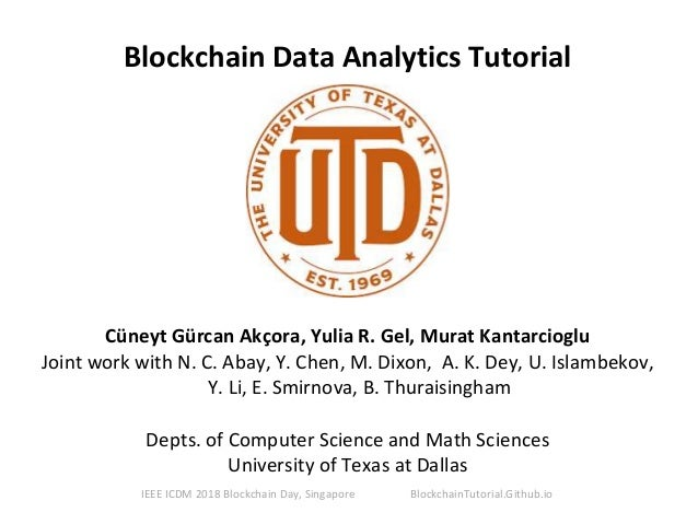 IEEE ICDM 2018 Tutorial on Blockchain Data Analytics