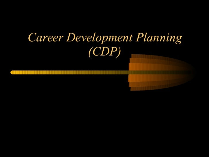Career Development Planning (CDP)