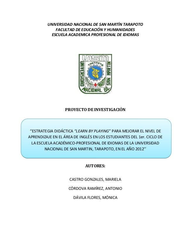 UNIVERSIDAD NACIONAL DE SAN MARTÍN TARAPOTO             FACULTAD DE EDUCACIÓN Y HUMANIDADES          ESCUELA ACADEMICA PRO...