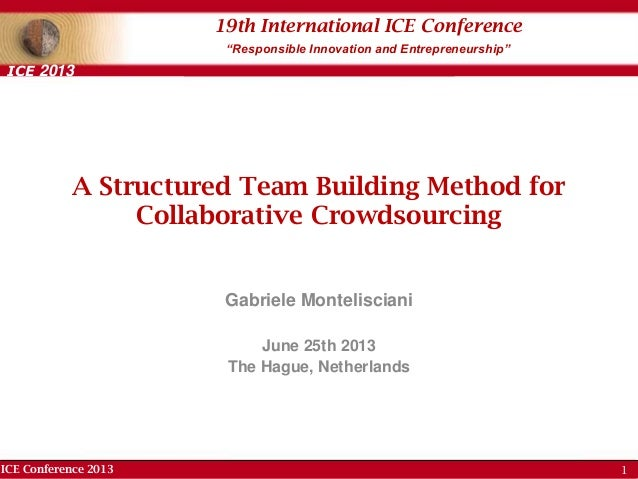 "ICE Conference 2013 19th International ICE Conference ""Responsible Innovation and Entrepreneurship"" ICE 2013 A Structured ..."