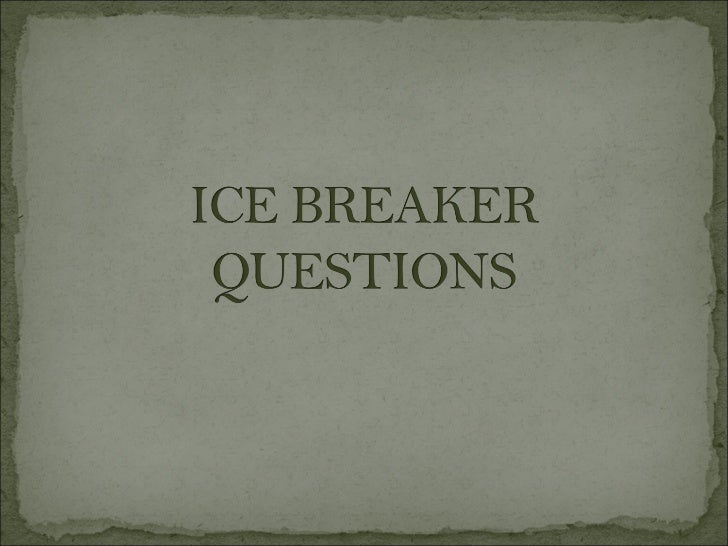 Ice breaker-questions-part-1