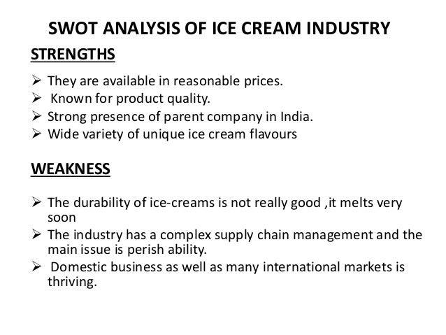 streets ice cream swot Streets-icecream the growth in popularity of premium ice-cream, combined with  the growing number of health conscious consumers, has.