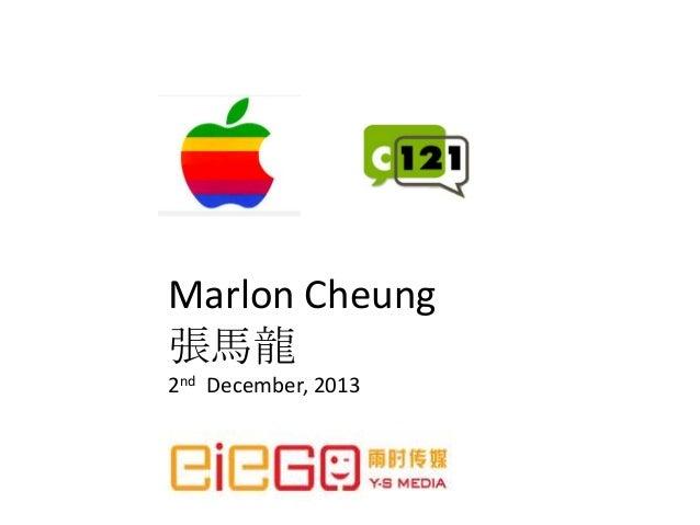Marlon Cheung 張馬龍 2nd December, 2013
