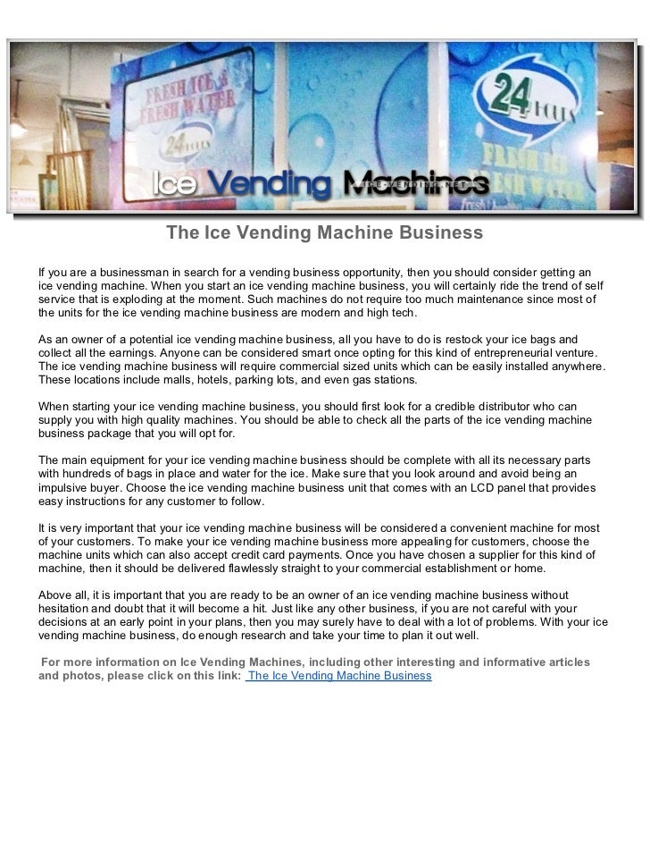 The ice vending machine business the ice vending machine businessif you are a businessman in search for a vending business opportunity colourmoves