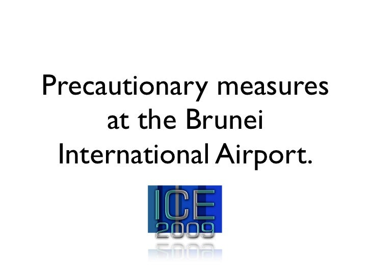 Precautionary measures      at the Brunei  International Airport.