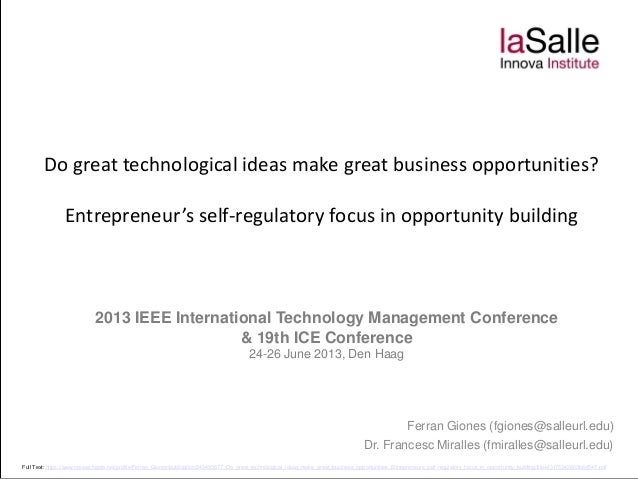Do great technological ideas make great business opportunities? Entrepreneur's self-regulatory focus in opportunity buildi...