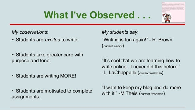 """What I've Observed . . . My observations:  My students say:  ~ Students are excited to write!  """"Writing is fun again!"""" - R..."""