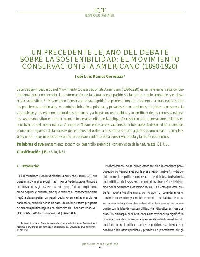 DESARROLLO SOSTENIBLE      UN PRECEDENTE LEJANO DEL DEBATE   SOBRE LA SOSTENIBILIDAD: EL MOVIMIENTO    CONSERVACIONISTA AM...