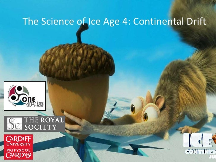 The Science of Ice Age 4: Continental Drift    The Science of Ice Age 4:       Continental Drift