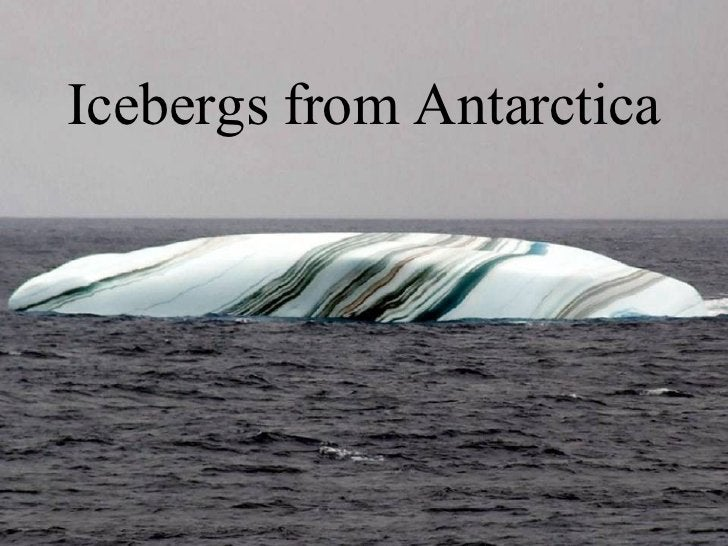Icebergs from Antarctica