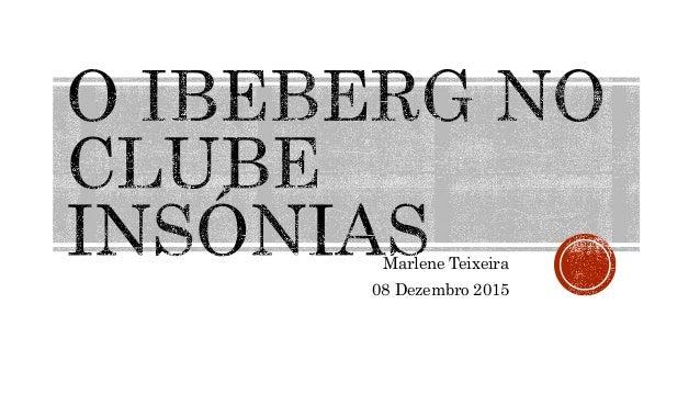 Marlene Teixeira 08 Dezembro 2015