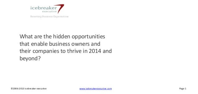 Resetting Business Expectations  What are the hidden opportunities that enable business owners and their companies to thri...