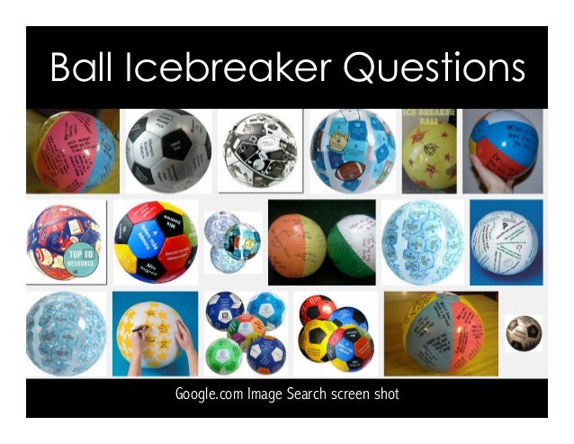 Ball Icebreaker Questions Google.com Image Search screen shot
