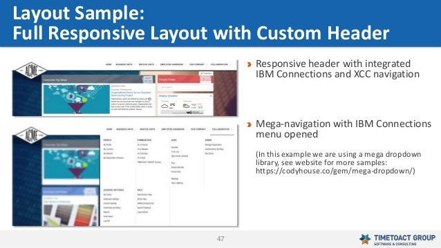 47 Layout Sample: Full Responsive Layout with Custom Header Responsive header with integrated IBM Connections and XCC navi...