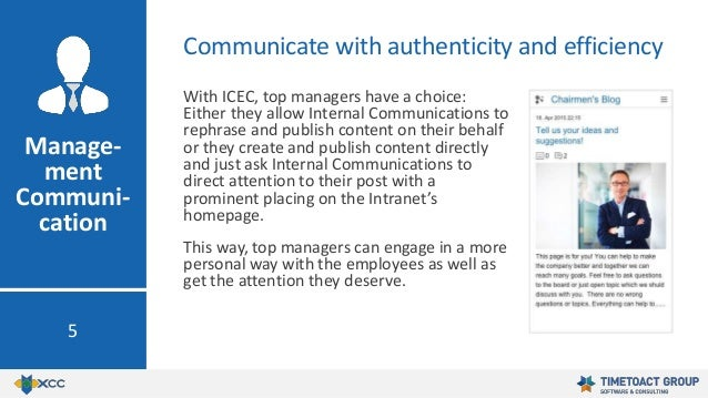 With ICEC, top managers have a choice: Either they allow Internal Communications to rephrase and publish content on their ...