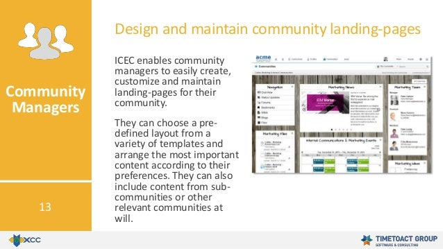 ICEC enables community managers to easily create, customize and maintain landing-pages for their community. They can choos...