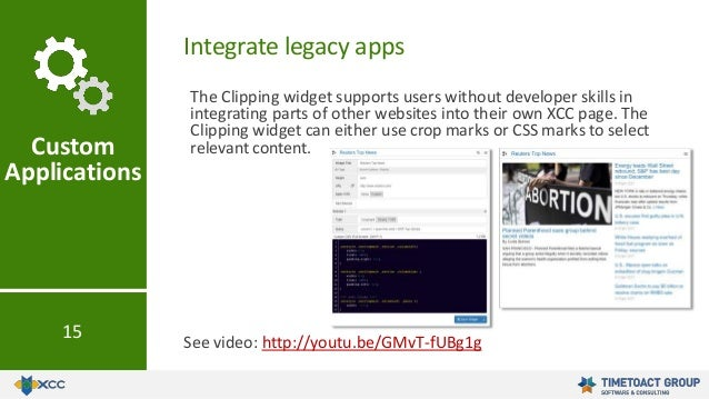 The Clipping widget supports users without developer skills in integrating parts of other websites into their own XCC page...