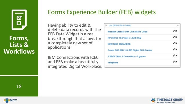 Forms Experience Builder (FEB) widgets Forms, Lists & Workflows 18 Having ability to edit & delete data records with the F...
