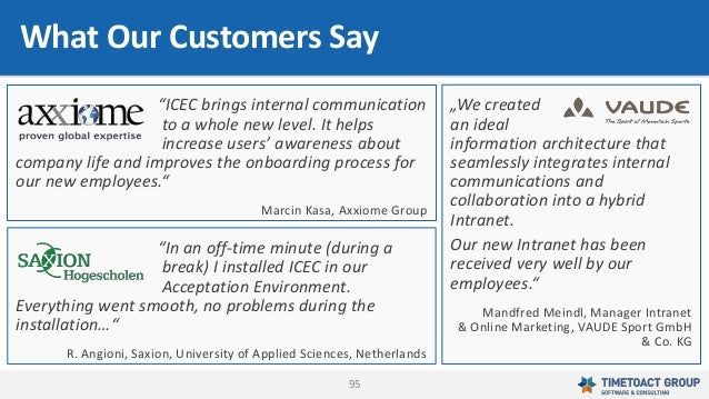 """95 What Our Customers Say """"ICEC brings internal communication to a whole new level. It helps increase users' awareness abo..."""